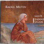Album du Père Mutin Jeanne Jugan